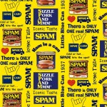SPAM PRINT ON COTTON DUCK - NOT FOR PURCHASE BY MANUFACTURERS