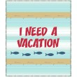 "I need a Vacation Quilt by Susan Emory 60""x70"""